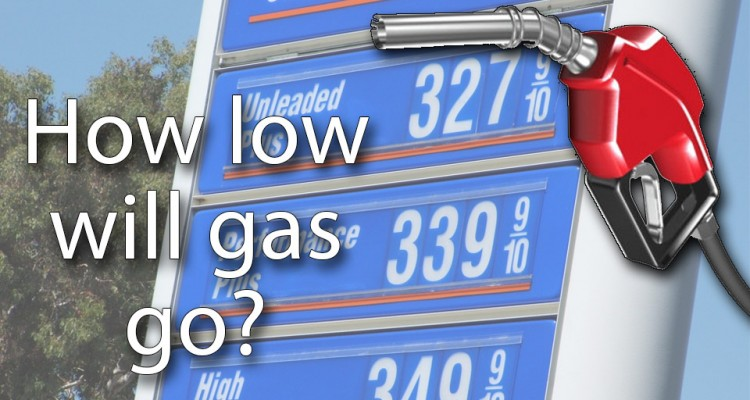 How Low Will the Gas Price Go?