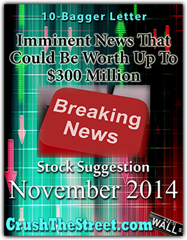 Imminent News That Could Be Worth Up To $300 Million