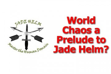 World Chaos, A Prelude to Jade Helm?