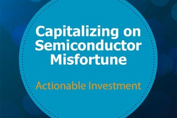 Capitalizing on Semiconductor Misfortune