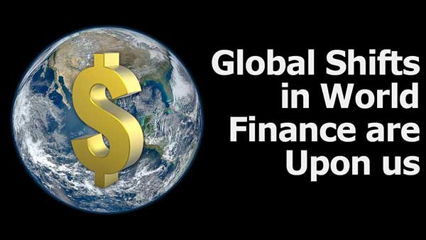 Game-Changing Events and Global Shifts Happening Now