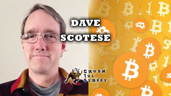 Bitcoin is a Pretty Good Idea - Dave Scotese Interview