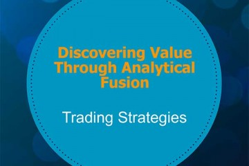 Discovering Value Through Analytical Fusion
