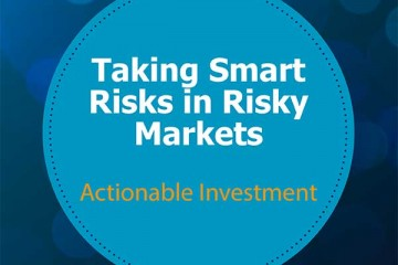 Taking Smart Risks in Risky Markets