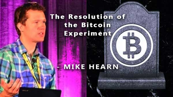 Is Bitcoin Dead - The Bitcoin Experiment Article by Mike Hearn - Blocksize Debate