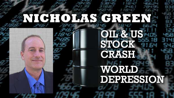 Oil & US Stock Crash, World Depression - EMERGENCY Interview with Nicholas Green of FMT Advisory