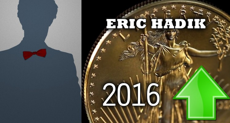 2016 is the Golden Year, the Man who Predicted the Rally Timing - Eric Hadik Interview
