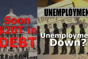 Unemployment Number BS from BLS, National Debt $19 Trillion Lie