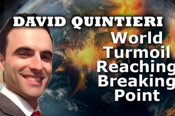 World Turmoil Reaching Breaking Point, Oil Crash, World Depression, WW3 - David Quintieri