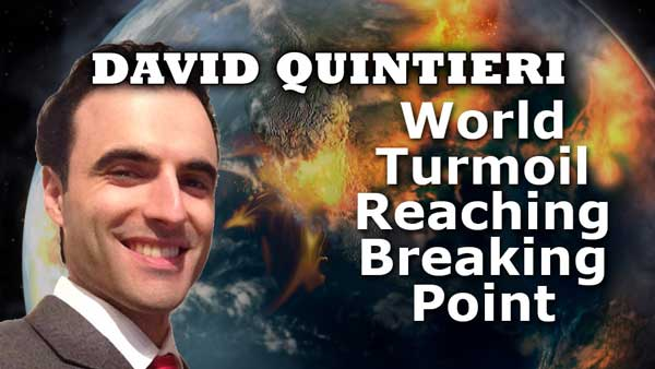 World Turmoil Reaching Breaking Point, Oil Crash, World Depression, WW3 - David Quintieri
