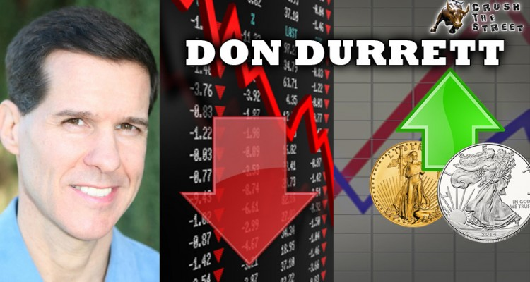 2016 Crash Spells Another Breakout for Gold & Silver - Don Durrett of GoldSilverData.com