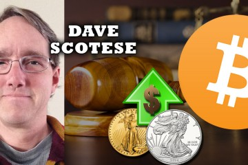 30% Gold, 30% Silver 30% Bitcoin - Dave Scotese Reveals his Portfolio Allocation
