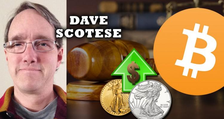 30% Gold, 30% Silver 30% Bitcoin - Dave Scotese Reveals his Portfolio Allocation