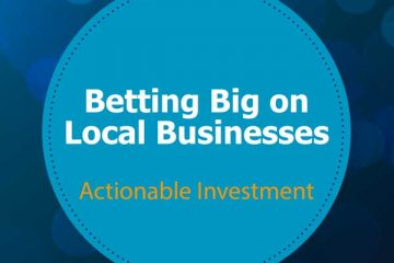 Betting Big on Local Businesses