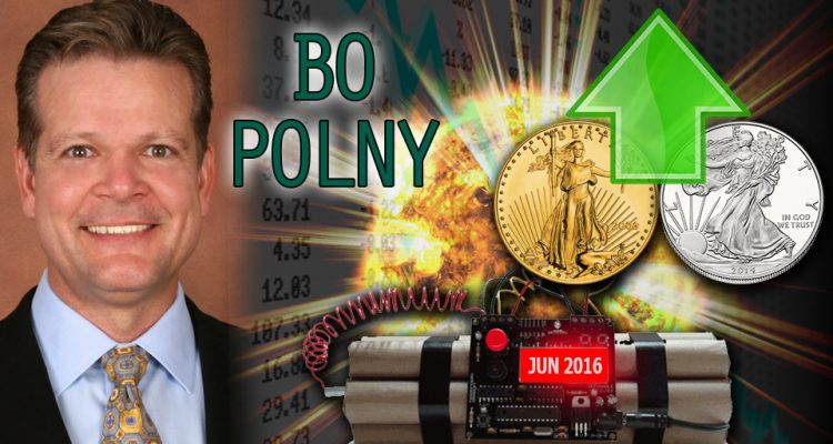 Gold & Silver Exploding Higher when Stock Markets Crash Very Soon - Bo Polny NEW Jun 2016 Interview