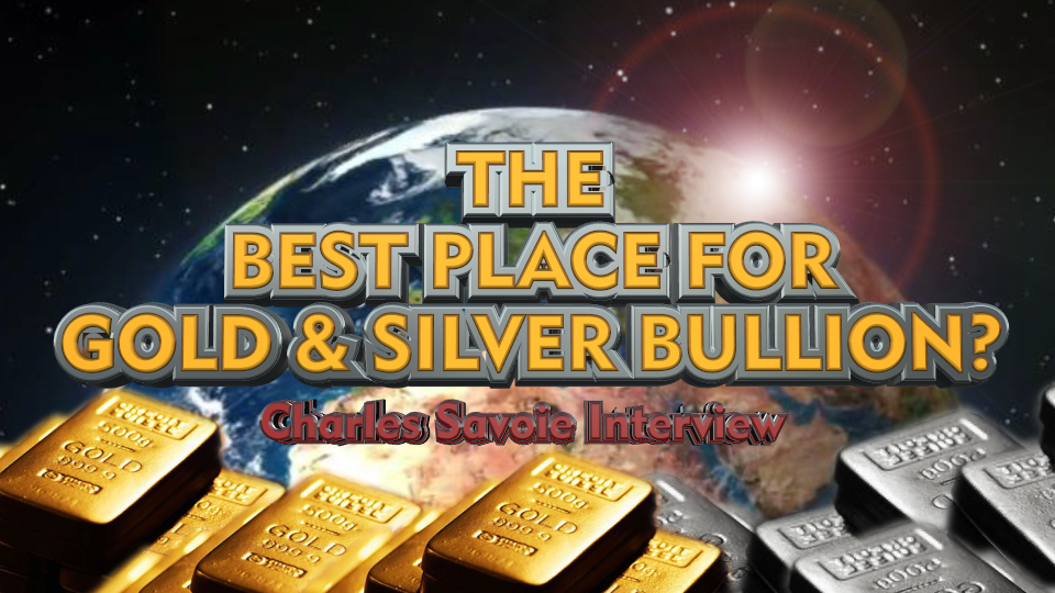Could Texas be the Best place to Store Physical Gold & Silver? – Charles Savoie Interview