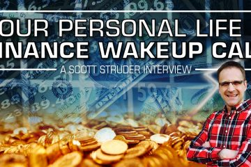 Future Money Trends,Interview,Scotty Studer,self help,nutrition,drink more water,cash value life insurance,whole life insurance,quit your day job,income diversification,generate income,build a business,self improvement,motivational speakers