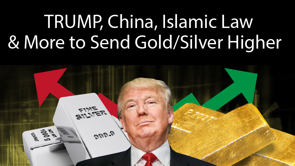 Trump, China, Islamic Law & Short Squeeze: Many Reasons for Gold & Silver to Rise in 2017! – Alasdair Macleod Interview