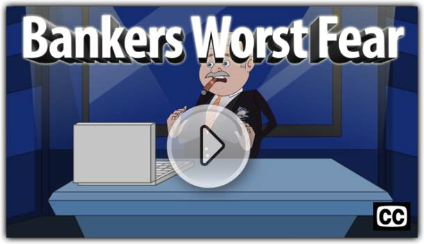 Bankers Worst Fear