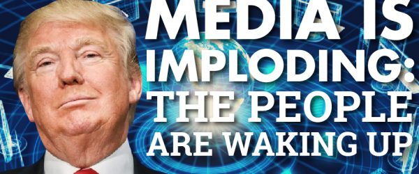 Media is Imploding: The People are Waking Up