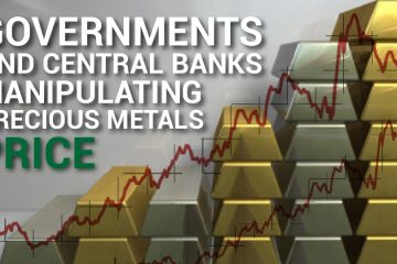 Gold, SIlver, Precious Metals, Price, Manipulation, Governments, Bankers, Central Bank, Fraud, Vote, Bitcoin, Cryptocurrency, Digital Currency, Regulation