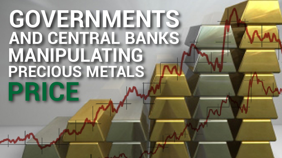 Governments and Central Banks manipulating precious metals price – Bix Weir
