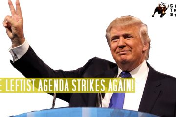 Leftist agenda, Donald Trump