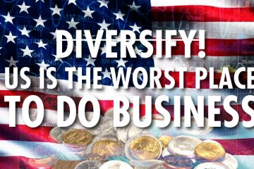 Diversify! - U.S. Is the Worst Place do Business - Bobby Casey of Global Wealth Protection