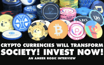Crypto Currencies Will transform Society! Invest Now! - Ameer Rosic Interview