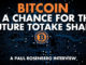 Bitcoin Is A Chance For The Future To Take Shape - Paul Rosenberg Interview