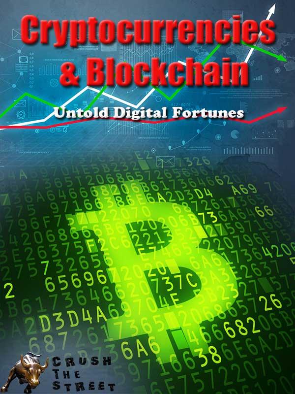 Cryptocurrencies & Blockchain - Untold Digital Fortunes