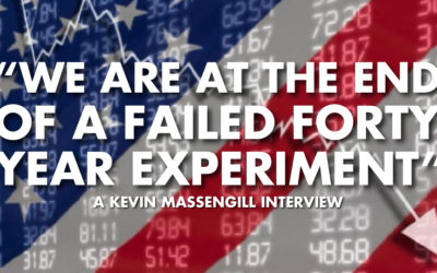 """We Are At The End Of A Failed Forty Year Experiment"" - Kevin Massengill Interview"