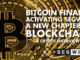 Bitcoin Finally Activating Segwit? A New Chapter In Blockchain! – Crypto Interview