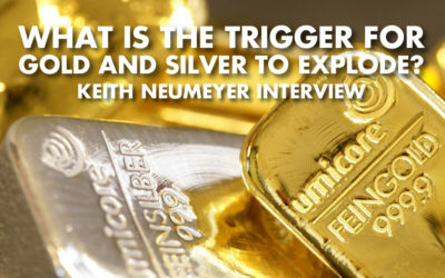 What Is The Trigger For Gold And Silver To Explode? - Keith Neumeyer Interview
