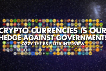 Crypto Currencies Is Our Hedge Against Government! - Ozzy the BS Filter Interview
