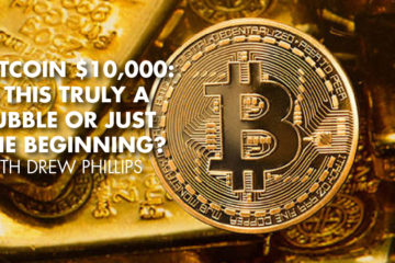 Bitcoin $10,000: Is This Truly A Bubble Or Just The Beginning? With Drew Phillips