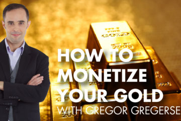 How To Monetize Your Gold With Gregor Gregersen