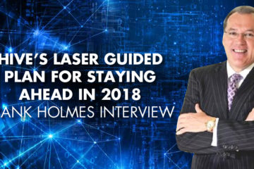 HIVE's Laser Guided Plan For Staying Ahead In 2018 - Frank Holmes Interview