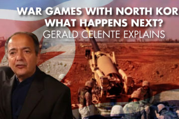 War Games With North Korea – What Happens Next? Gerald Celente Explains