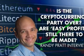 Is The Cryptocurrency Party Over? Are 'Easy Profits' Still There To Be Made? Randy Pratt Interview