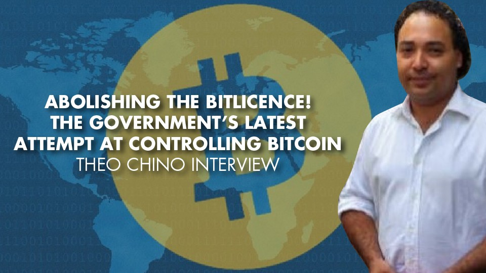 Abolishing The BitLicence! Government's Latest Attempt At Controlling Bitcoin – Theo Chino Interview