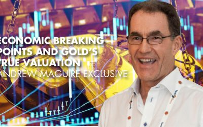 Economic Breaking Points And Gold's True Valuation - Andrew Maguire Exclusive