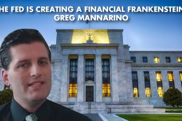 """The FED is creating a financial Frankenstein!"" - Greg Mannarino"