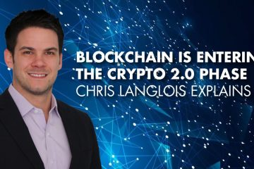 Blockchain Is Entering The Crypto 2.0 Phase - Chris Langlois Explains