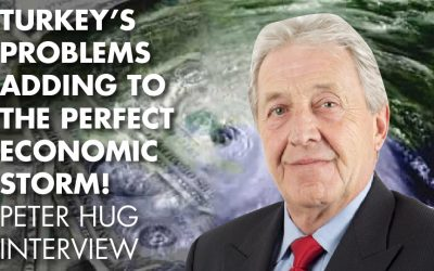 Turkey's Problems Adding To The Perfect Economic Storm! - Peter Hug Interview