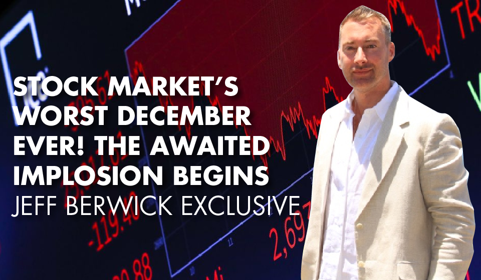 SIGNS OF TROUBLE: Jeff Berwick on the Lead-up to the Next Market Collapse