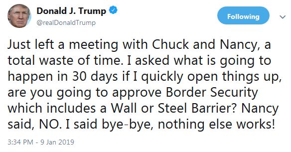 POTUS on Twitter on Shutdown Negotiations January 9, 2019