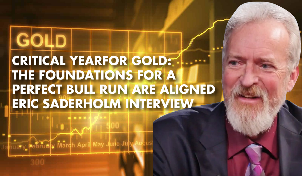 DRILLING FOR THE TRUTH: Top Geologist Eric Saderholm Has Answers to Your Gold Mining Questions