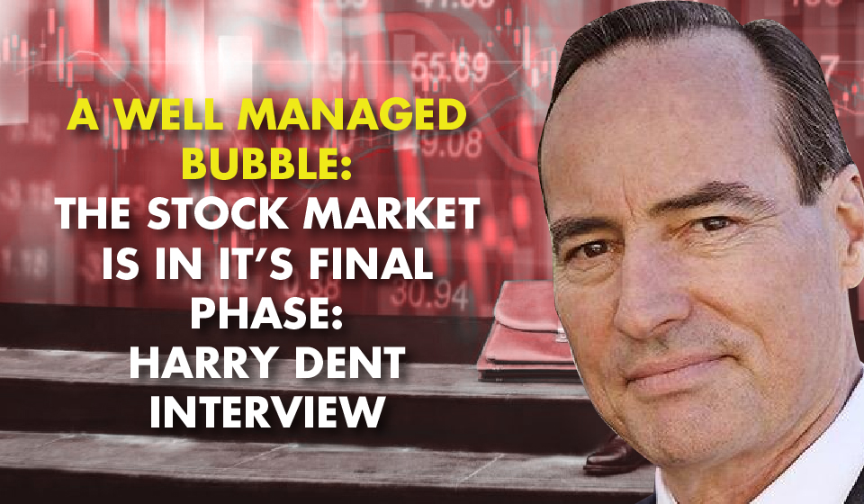 WE'RE IN THE DARK WINDOW: Harry Dent on the Coming Blow-off Top and Market Crash
