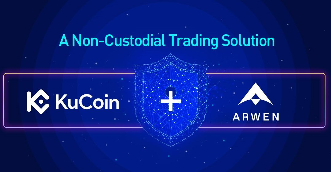Arwen Teams With KuCoin to Allow Self-Custody While Exchanging Cryptos
